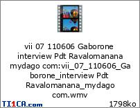 vii 07 110606 Gaborone interview Pdt Ravalomanana mydago com